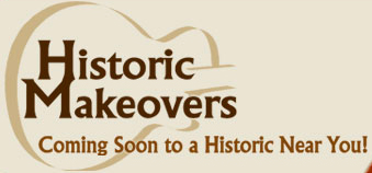 Historic Makeovers graphic.